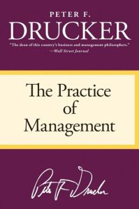 peter drucker - the practice of management